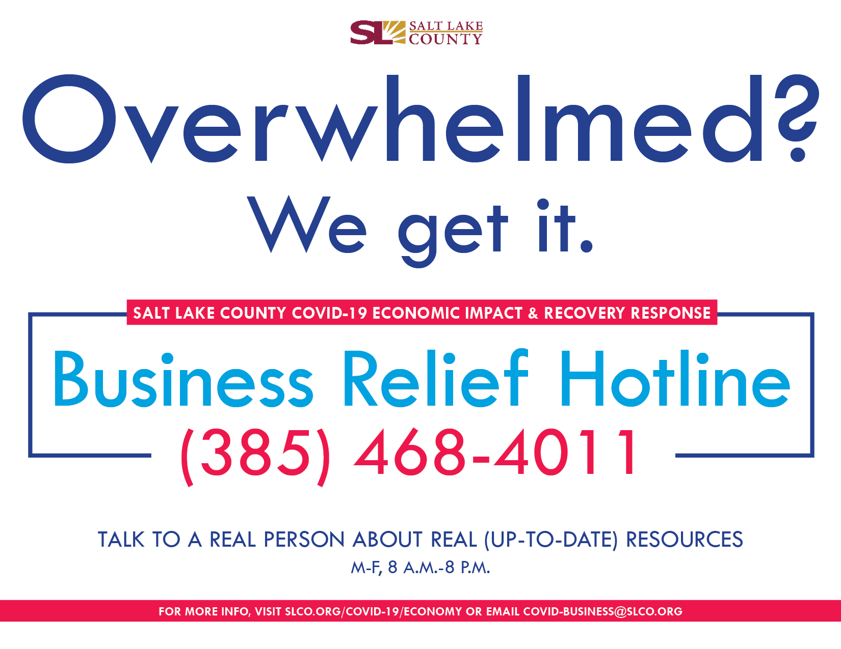 Overwhelmed COVID Business Relief Hotline 385-468-4011