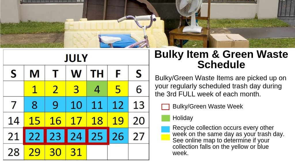 July Schedule Bulky Green Waste