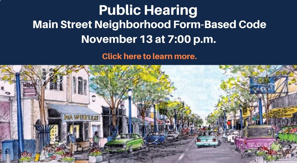 Public Hearing about form based code on Nov 13 2019